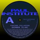 Shimmer von Fabiana Palladino