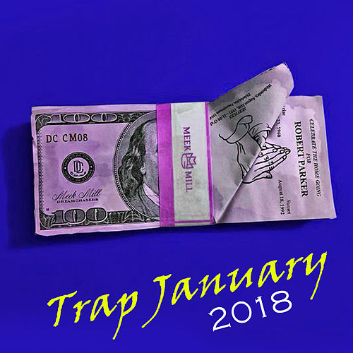 Trap January 2018 by DJ Noise