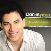 Cuando Te Vuelva a Ver de Daniel Páez