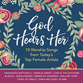 God Hears Her by Various Artists