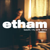 Future (MJ Cole Remix) de Etham