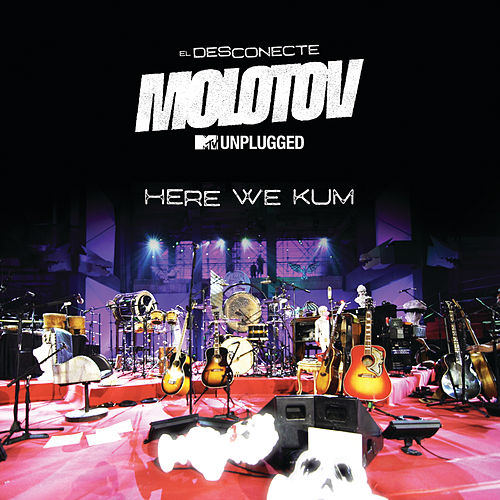 Here We Kum (MTV Unplugged) de Molotov