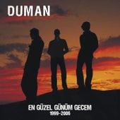 En Güzel Günüm Gecem 1999-2006 von Duman