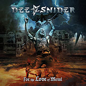 For The Love Of Metal von Dee Snider