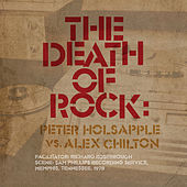 The Death Of Rock de Peter Holsapple