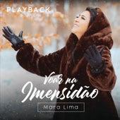 Voar na Imensidão (Playback) by Mara Lima