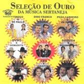 Seleção de Ouro da Música Sertaneja von Various Artists