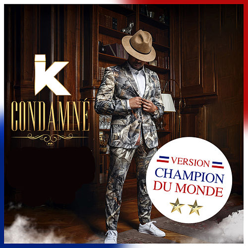 Champion du monde (Condamné Remix) de IK TLF
