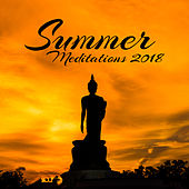 Summer Meditations 2018 von Lullabies for Deep Meditation