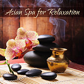 Asian Spa for Relaxation by Nature Sounds (1)