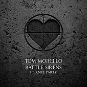 Battle Sirens (feat. Knife Party) de Tom Morello - The Nightwatchman