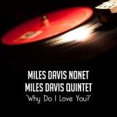 Why Do I Love You? de Miles Davis