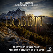 The Hobbit - An Unexpected Journey - Misty Mountains - Main Theme by Geek Music