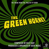 The Green Hornet - 1966 - Main Theme by Geek Music