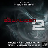 The Equalizer 2 - McCalls Return - Main Theme by Geek Music