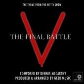 V - The Final Battle - Main Theme by Geek Music
