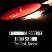 The Dark Dancer de Cannonball Adderley