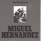 Miguel Hernandez by Joan Manuel Serrat
