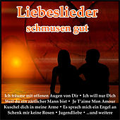 Liebeslieder schmusen gut de Various Artists