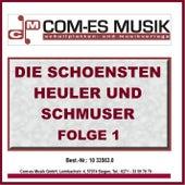 Die schönsten Heuler und Schmuser, Vol. 1 von Various Artists