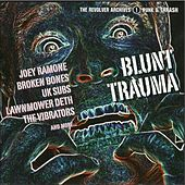 Blunt Trauma: Punk & Thrash by Various Artists