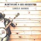 Lonely Sounds von Mantovani & His Orchestra