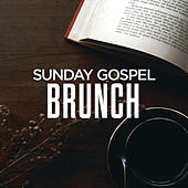 Sunday Gospel Brunch de Various Artists