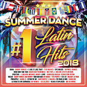 Summer Dance Latin #1´s Hits 2018 de Various Artists