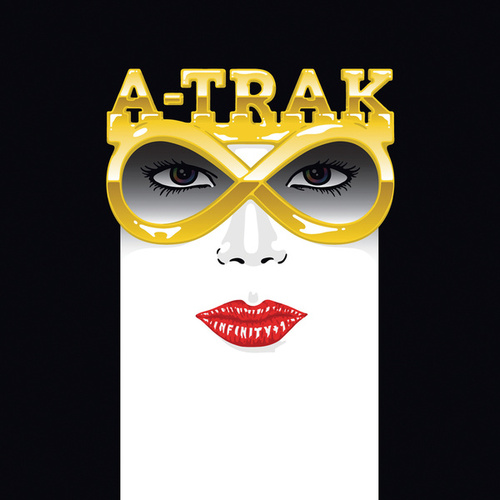 Infinity + 1 by A-Trak