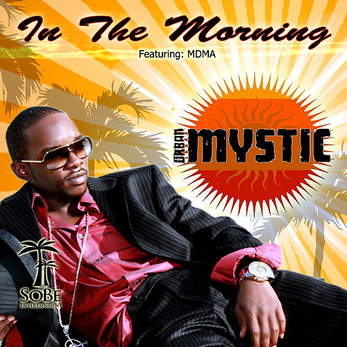 In the Morning by Urban Mystic