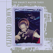 The Emarcy Master Takes by Clifford Brown
