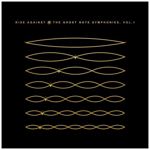 The Ghost Note Symphonies, Vol.1 de Rise Against