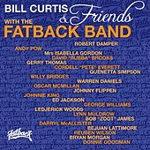 Bill Curtis and Friends With the Fatback Band de Fatback Band