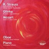 Strauss, Glinka & Mozart: Oboe Transcriptions & Works by Catherine Tanner-Williams