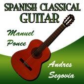 Spanish Clasical Guitar Manuel Ponce de Andres Segovia
