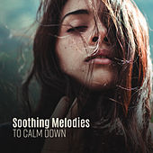 Soothing Melodies to Calm Down de Acoustic Hits