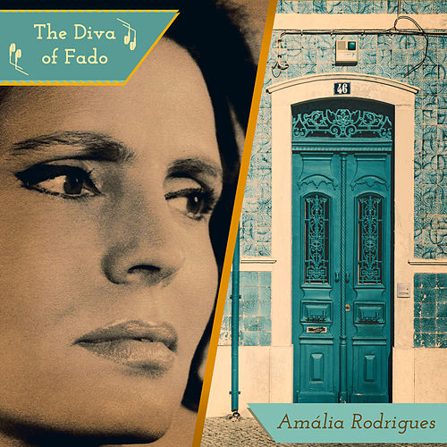 The Diva of Fado de Amalia Rodrigues