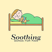 Soothing Songs for Kids de Healing Sounds for Deep Sleep and Relaxation