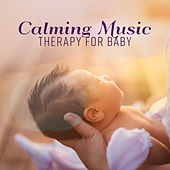 Calming Music Therapy for Baby de Nature Sounds Artists