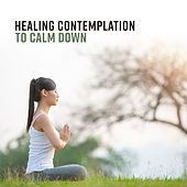Healing Contemplation to Calm Down de Zen Meditation and Natural White Noise and New Age Deep Massage