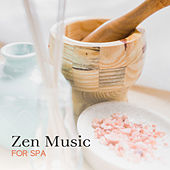 Zen Music for Spa by Relaxing Spa Music
