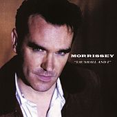 Vauxhall And I by Morrissey