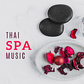 Thai Spa Music von S.P.A