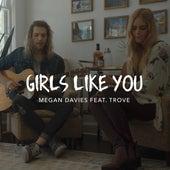Girls Like You by Megan Davies