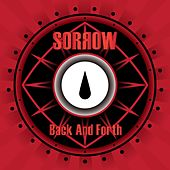 Back and Forth by Sorrow