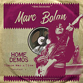 There Was A Time by Marc Bolan