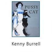 Pussy Cat von Kenny Burrell