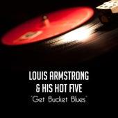 Get Bucket Blues de Louis Armstrong