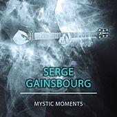 Mystic Moments de Serge Gainsbourg