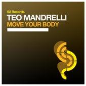 Move Your Body von Teo Mandrelli